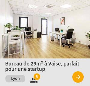 bureau idéal pour startup à Lyon